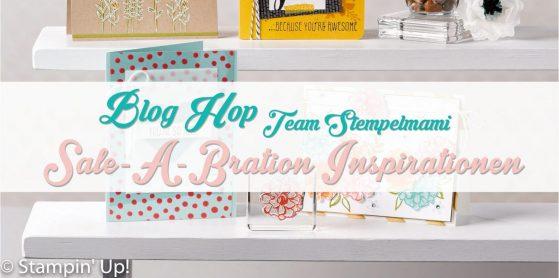 Blog Hop Team Stempelmami  Sale-A-Bration Inspirationen