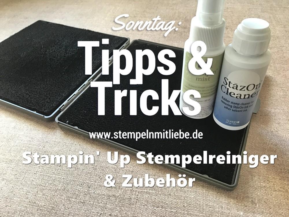 Sonntag: Tipps & Tricks Stempelreiniger & Zubehör