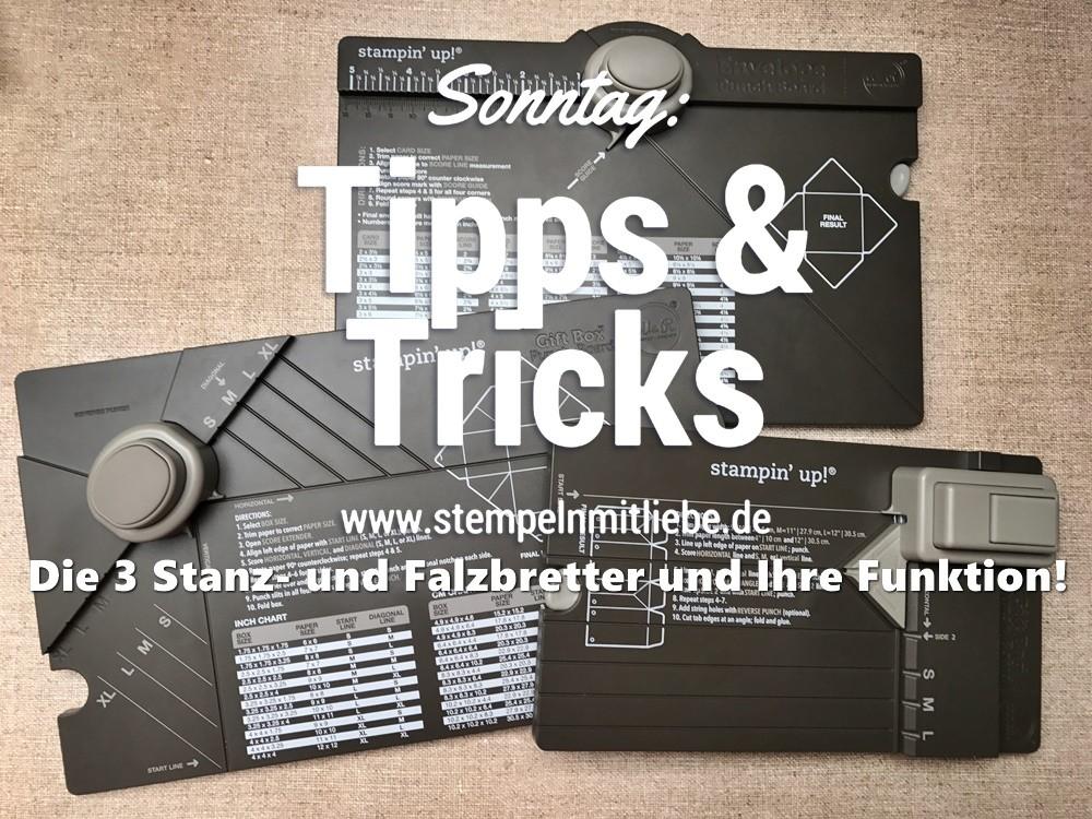 Sonntag: Tipps & Tricks Die 3 Stanz- und Falzbretter und Ihre Funktion