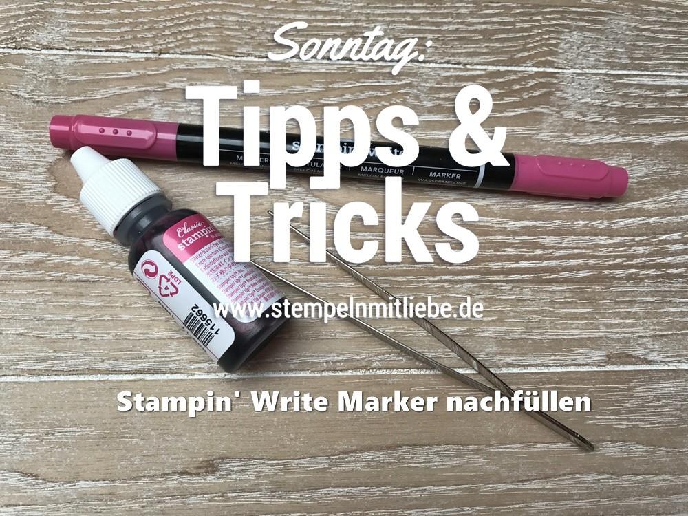 Sonntag: Tipps & Tricks Stampin' Write Marker nachfüllen
