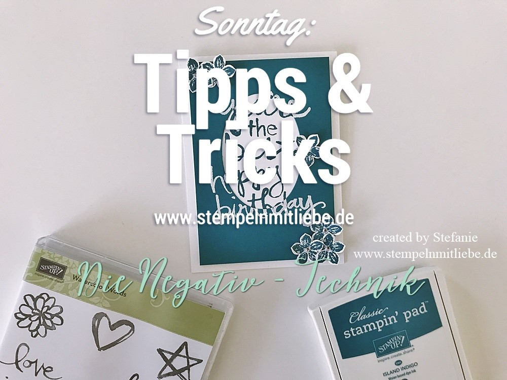 Sonntag: Tipps & Tricks Die Negativ Technik