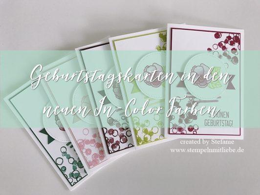 Geburtstagskarten in den In Color Farben 2017-2019
