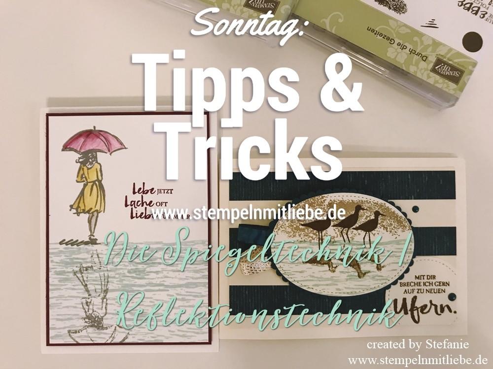 Sonntag: Tipps & Tricks Die Spiegeltechnik / Reflektionstechnik