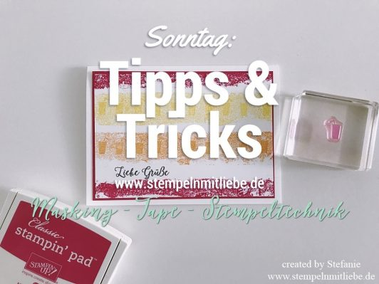 Sonntag: Tipps & Tricks Masking Tape Stempeltechnik inkl. Video