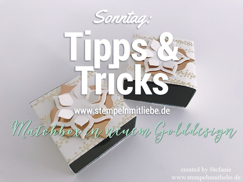 Sonntag: Tipps & Tricks Matchbox in neuem Golddesign