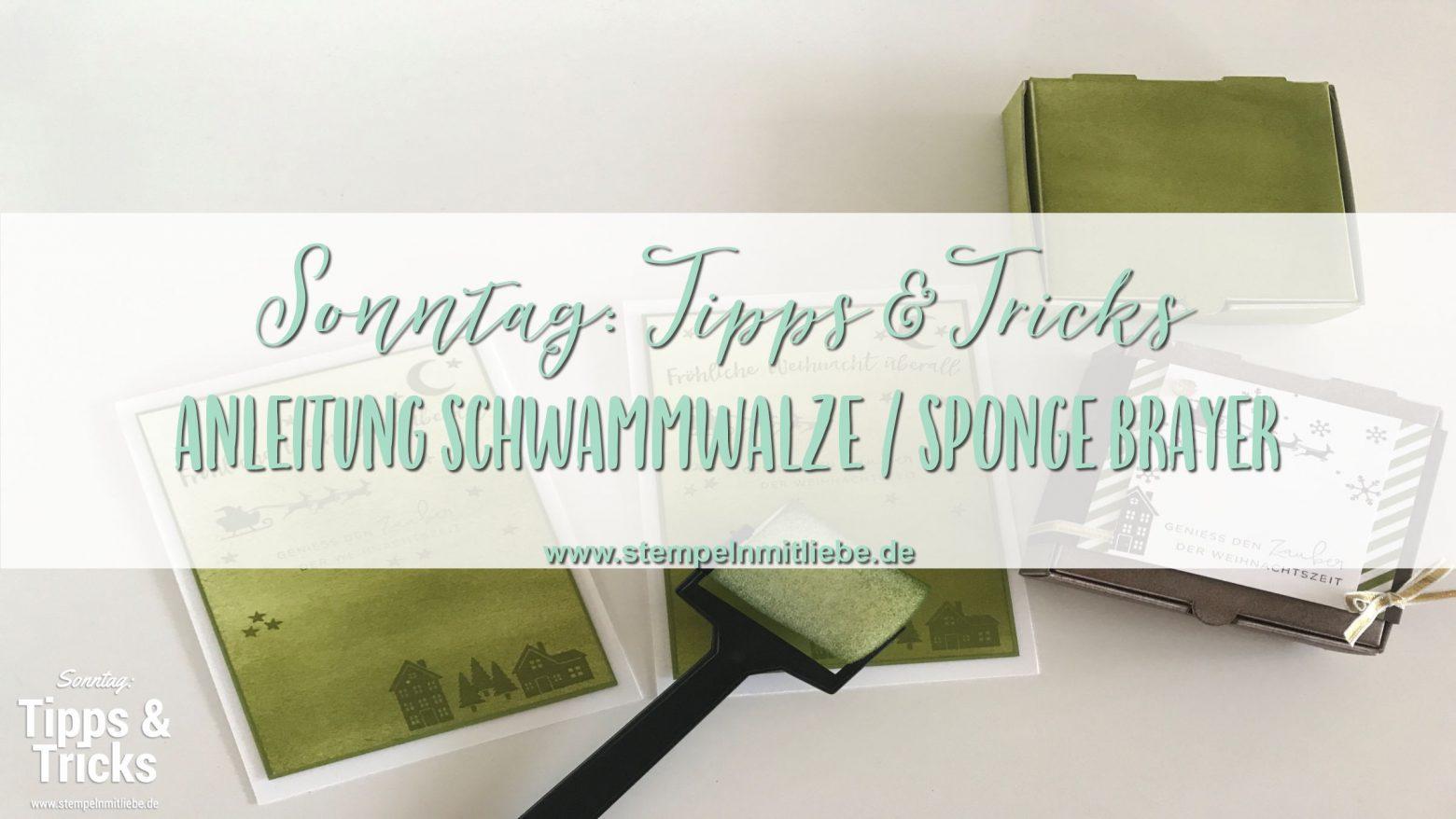 Sonntag: Tipps & Tricks Anleitung für die Schwammwalze / Sponge Brayer
