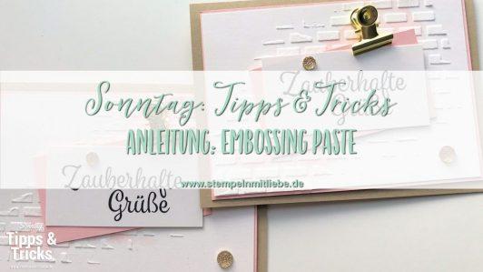 Sonntag: Tipps & Tricks Embossing Paste / Struktur-Paste