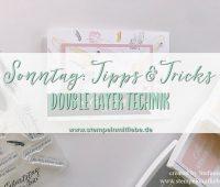 Doublelayertechnik-Stampin Up- Kaarst_stempelnmitliebe Bild