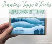 Schneelandschaft Technik-Stampin Up – Sonntag – Kaarst_stempelnmitliebe_Bild