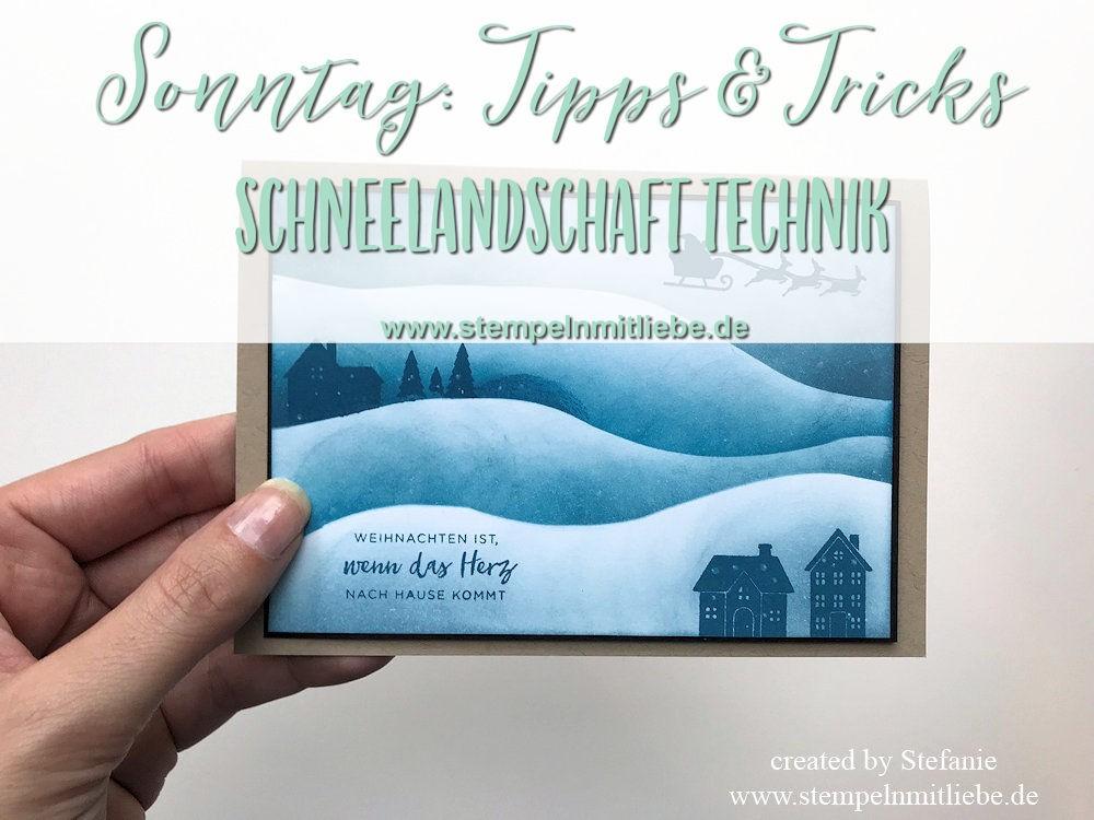 Schneelandschaft Technik-Stampin Up - Sonntag - Kaarst_stempelnmitliebe_Bild