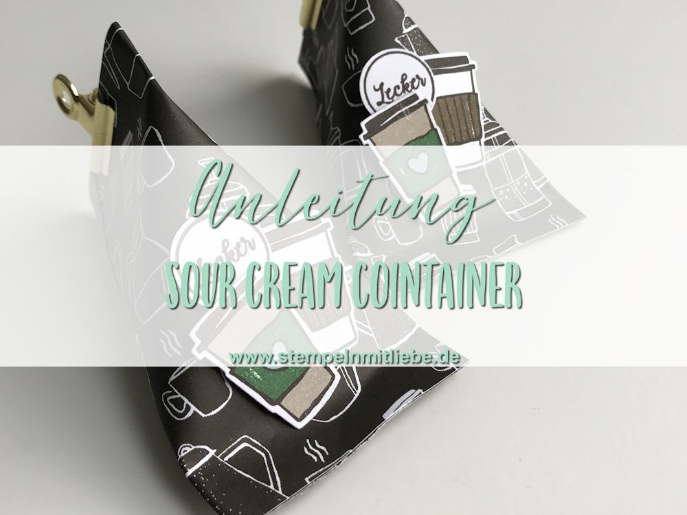 Sour Cream Container- Stampin Up -Kaarst_stempelnmitliebe