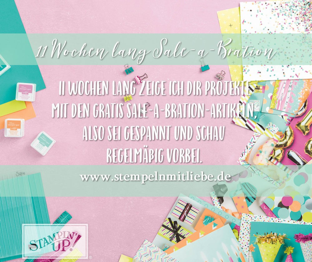 11 Wochen lang Sale-a-Bration-Stampin Up - Kaarst - StempelnmitLiebe