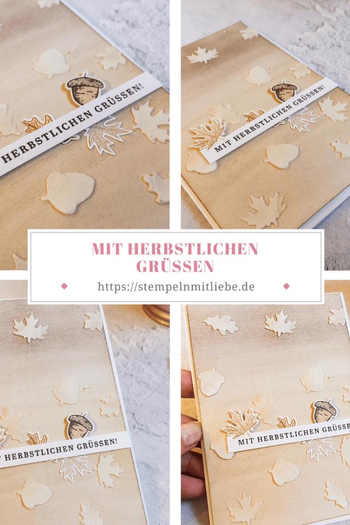 Mit herbstlichen Grüssen - Stanzenpaket Herbst - Strukturpaste - Stempelset Schöner Herbst - Beautiful Autumn