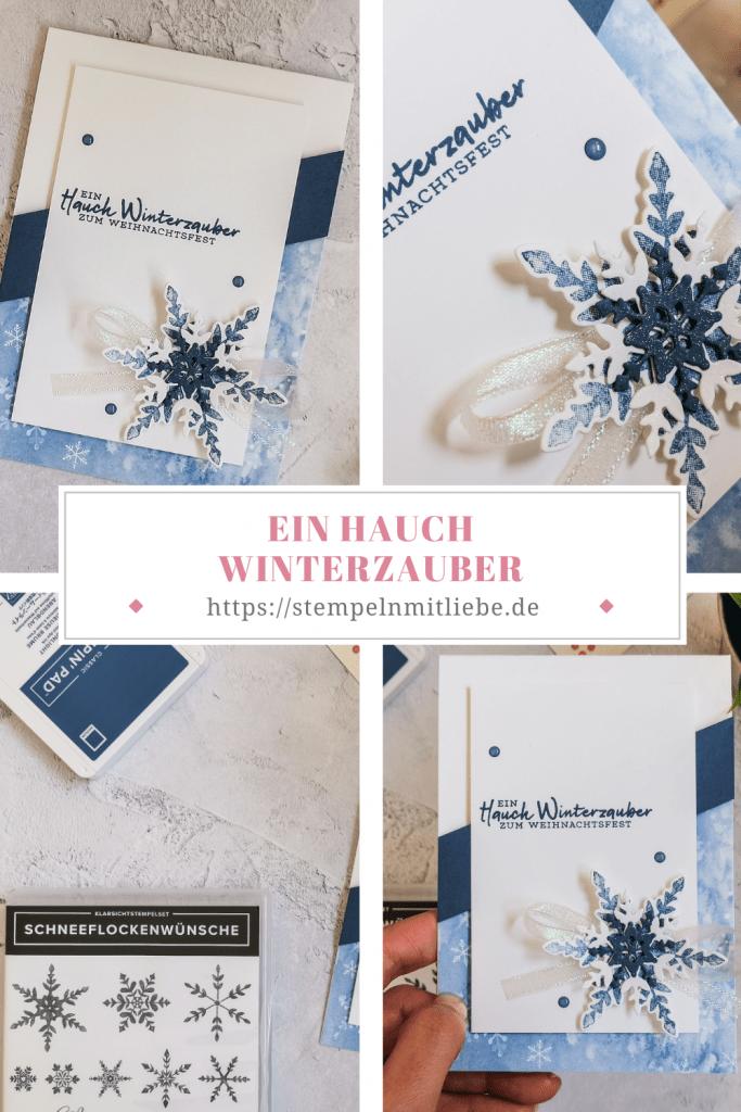Ein Hauch Winterzauber - Schneeflockentraum - Schneeflockenwünsche - Snowflake Wishes - Stampin' Up