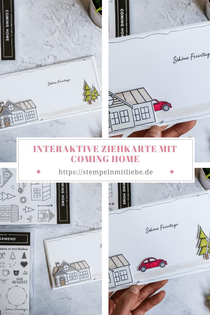 Interaktive Ziehkarte mit Coming Home