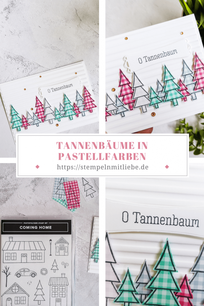 Tannenbäume in Pastellfarben - Stampin Up - Coming Home