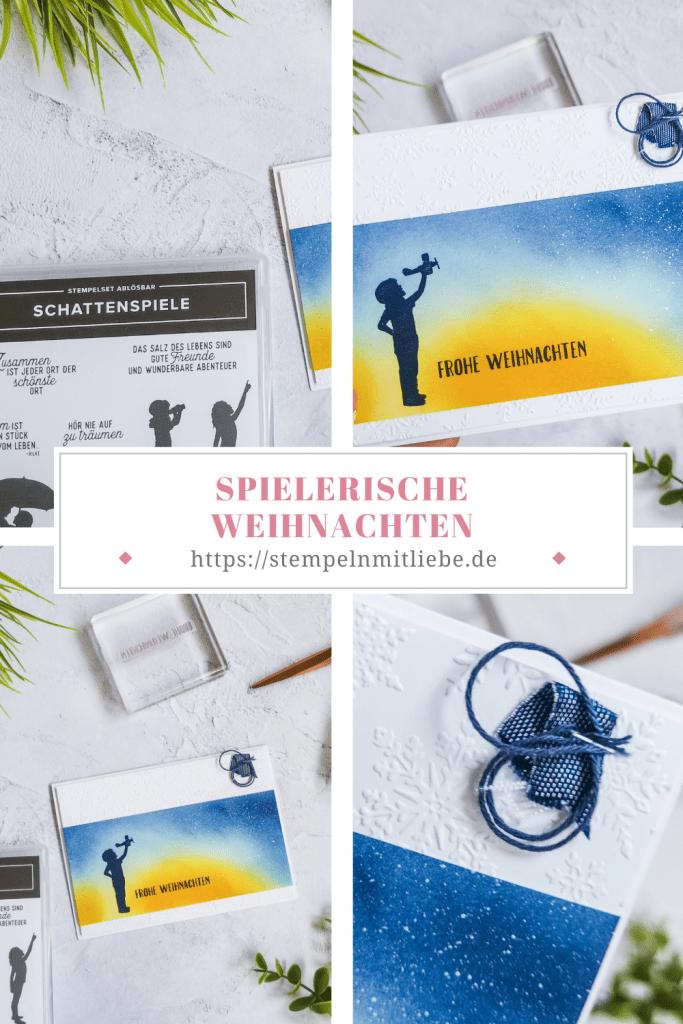 Spielerische Weihnachten - Weihnachtskarte - Stempeln mit Liebe - Stampin' Up! - Schattenspiele