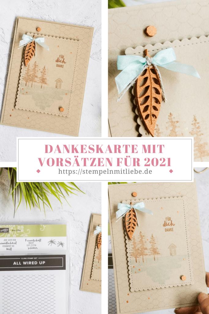 Dankeskarte mit Challenge für 2021 - Stampin' Up! - Stempeln mit Liebe - Stempelset Am Ufer - Stempelset All wired Up - Savanne