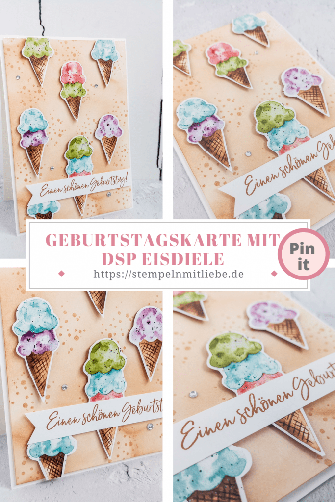 Geburtstagskarte mit DSP Eisdiele - Stampin' Up! - Stempeln mit Liebe - Designerpapier Eisdiele - Zimtbraun - Geburtstagskarte