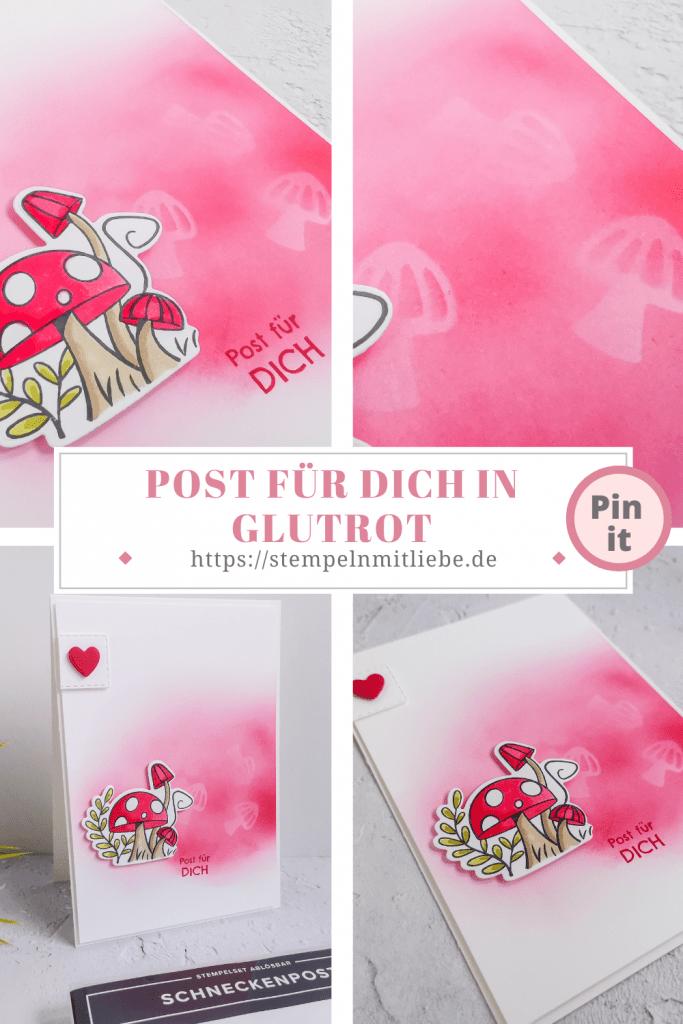 Post für dich in Glutrot - Stampin' Up! - Stempeln mit Liebe - Stempelset Schneckenpost - Stanzformen Schnecke - Post für dich - Grußkarte - Geburtstagskarte