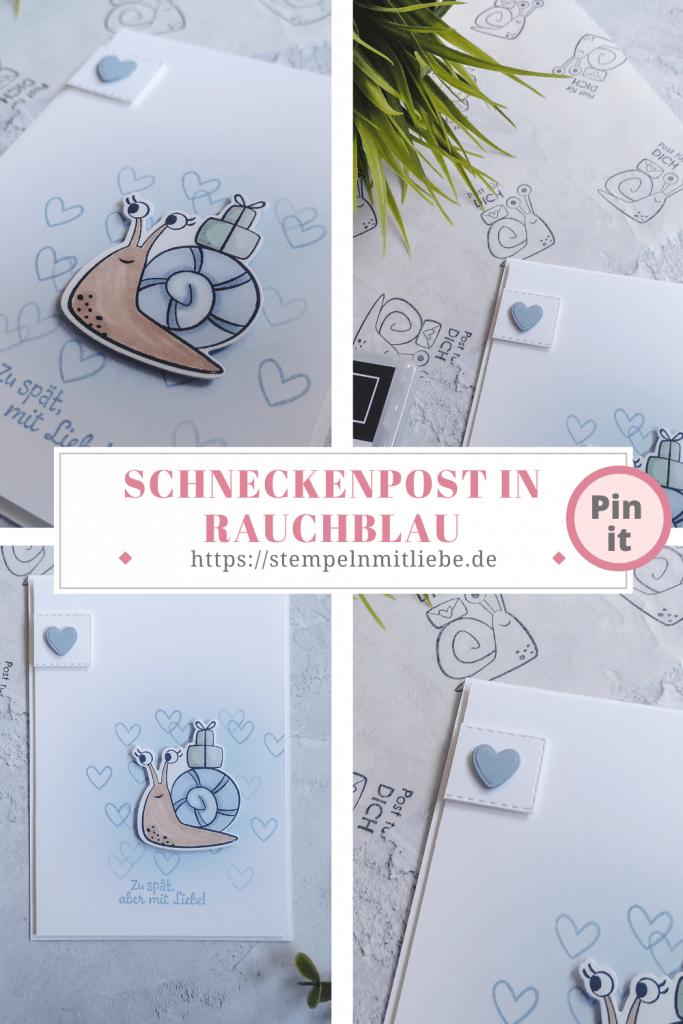 Schneckenpost in Rauchblau - Stempeln mit Liebe - Stampin' Up! - Geburtstagskarte - Geburtstag - Stanzformen Schnecke