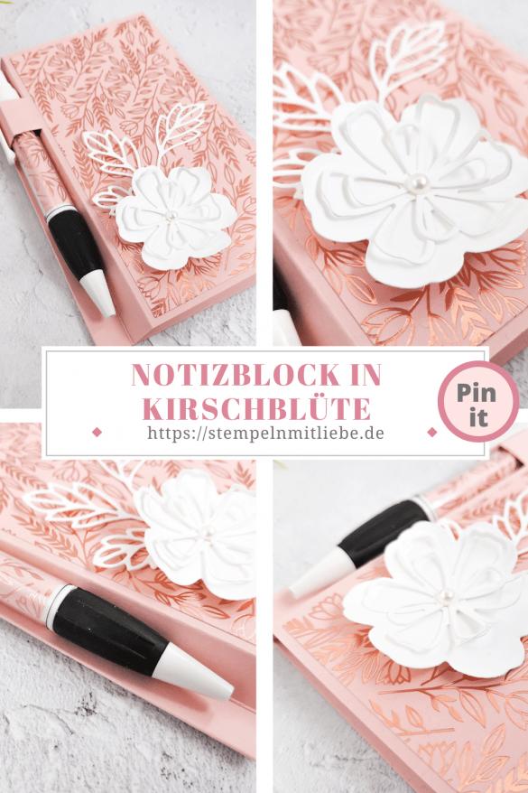Notizblock in Kirschblüte mit Kugelschreiber  - Stampin' Up! - Stempeln mit Liebe - Stanzformen Herrlich Blumig - Designerpapier Für immer im Herzen