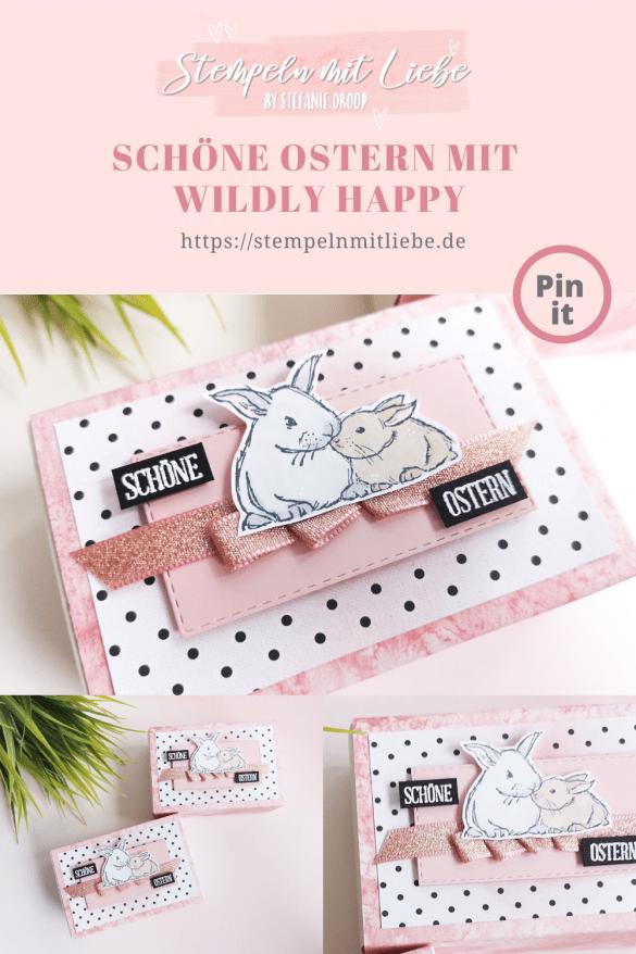 Stempeln mit Liebe - Stampin' Up! - Stempelset Wildly Happy - Leckereien-Schachtel Für Immer im Herzen - Frohe Ostern