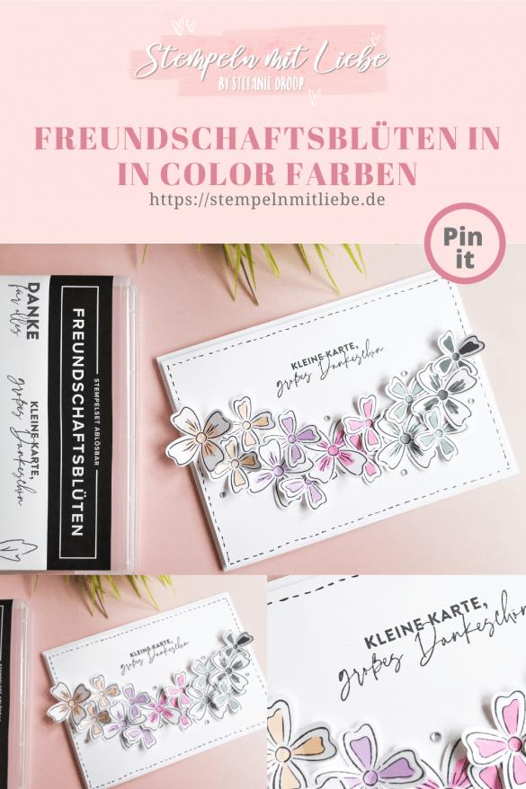 Freundschaftsblüten in In Color Farben - Stempeln mit Liebe - Stampin' Up! - Freesienlila - Papaya - Lodengrün - Bonbonrosa - Seladon