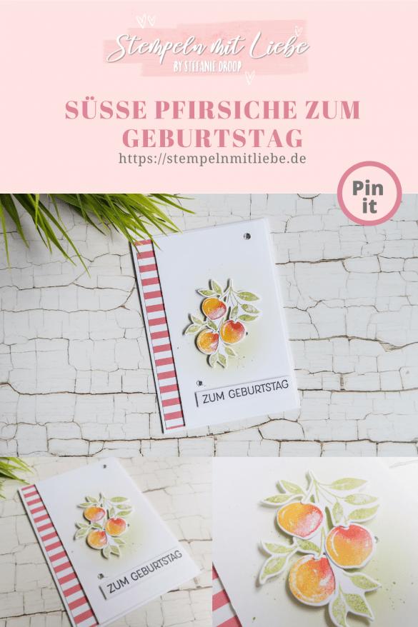 Geburtstagskarte - Süsse Pfirsiche zum Geburtstag - Stampin' Up! - Stempeln mit Liebe - Designerpapier Mustermix